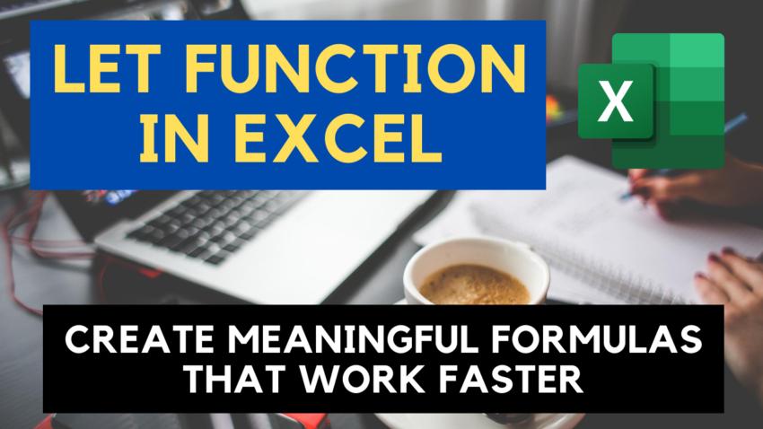 LET function in Excel
