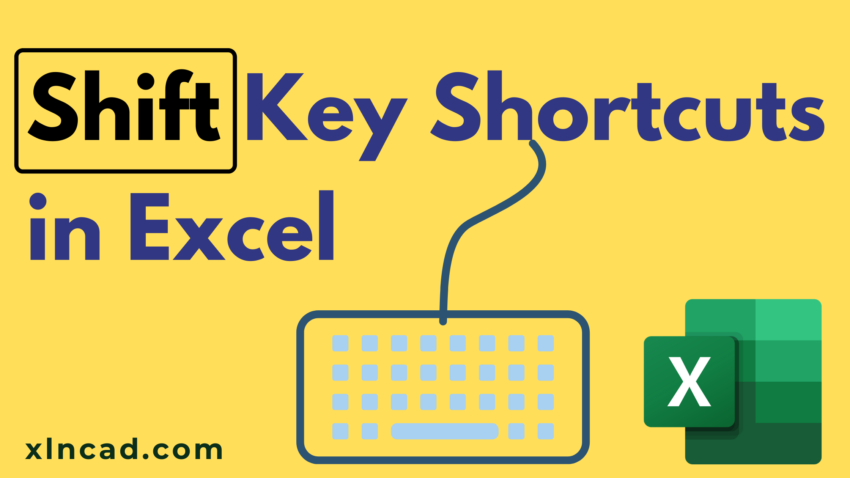 Shift Key Shortcuts in Excel