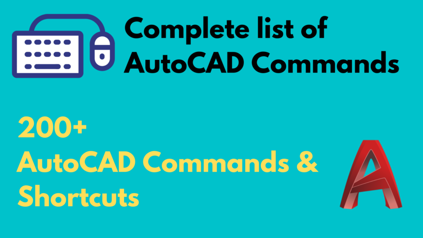 Complete List of AutoCAD Commands and Shortcuts